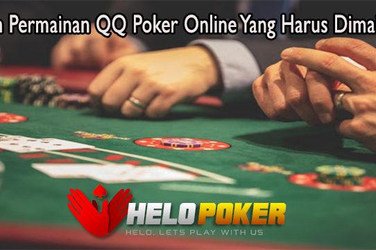Inilah Permainan QQ Poker Online Yang Harus Dimainkan